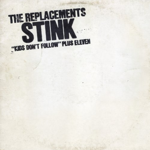 Replacements Stink Remastered Deluxe Ed. Incl. Bonus Tracks