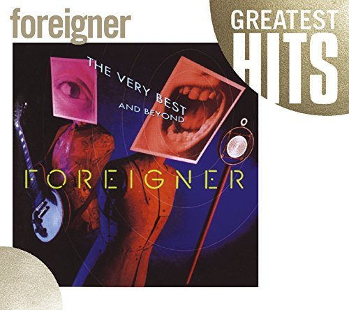 Foreigner Very Best Of & Beyond