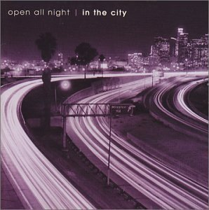 Open All Night In The City Open All Night In The City Church Barenaked Ladies Orton Mclachlan Smiths Costello