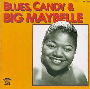 Big Maybelle Candy