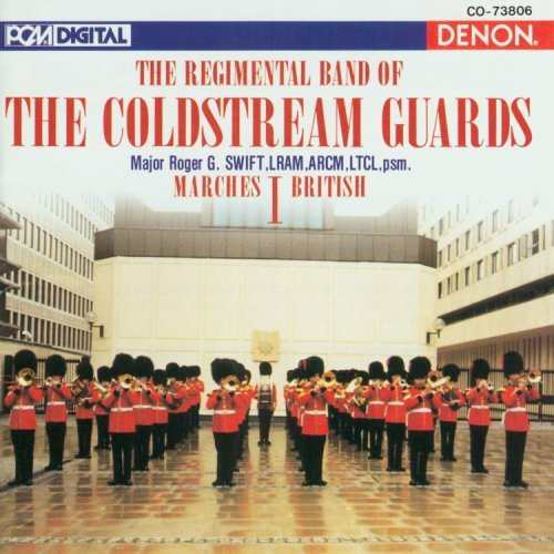 Coldstream Guards Marches Vol. 1 British Swift Coldstream Guards