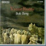 Bob Berg/Virtual Reality