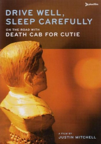 Death Cab For Cutie Drive Well Sleep Carefully