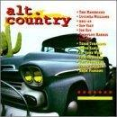 Alt.Country Alt.Country Mavericks Br5 49 Son Volt Jr. Gone Wild Derailers Shaver