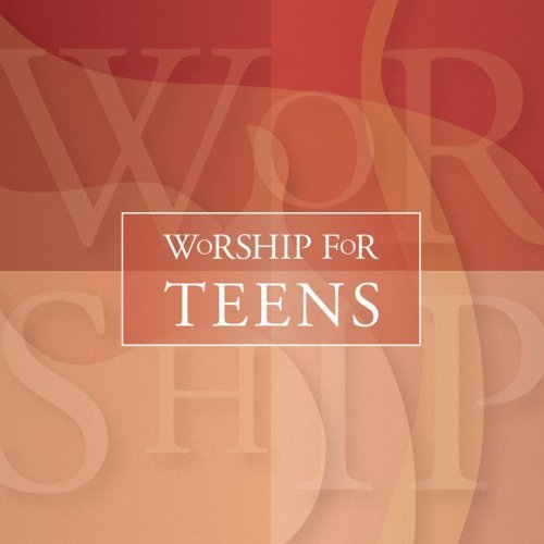worship-for-teens-worship-for-teens