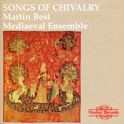 Martin Best Medieval Ensemble Songs Of Chivalry Medieval Son