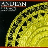 Andean Legacy Andean Legacy