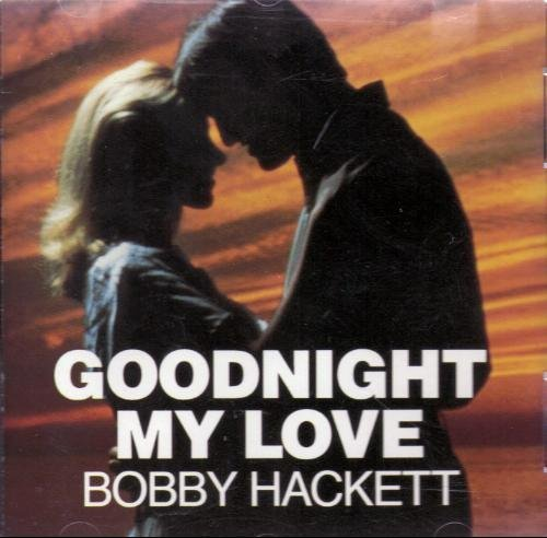 Bobby Hackett Goodnight My Love