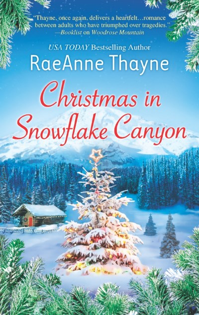 Raeanne Thayne Christmas In Snowflake Canyon Original