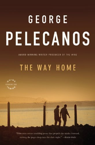 George Pelecanos The Way Home
