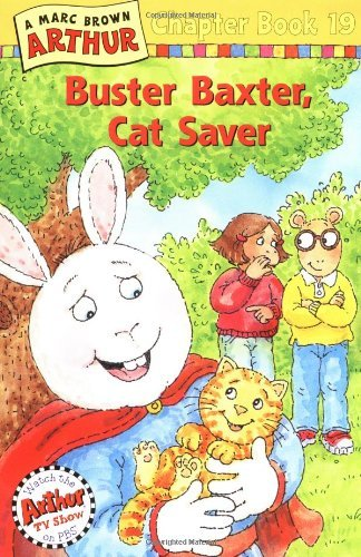 Marc Tolon Brown Buster Baxter Cat Saver A Marc Brown Arthur Chapter Book 19