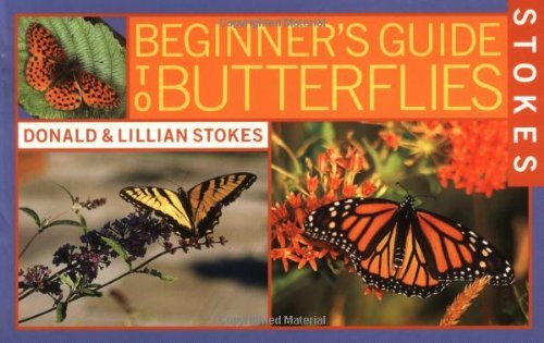 Donald Stokes Stokes Beginner's Guide To Butterflies