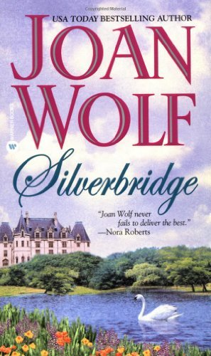 Joan Wolf Silverbridge