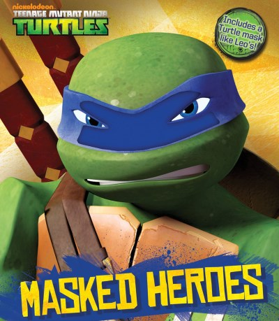 Nickelodeon Teenage Mutant Ninja Turtles Teenage Mutant Ninja Turtles Masked Heroes Book With Mask