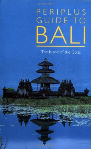 Eric Oey Periplus Guide To Bali The Island Of The Gods
