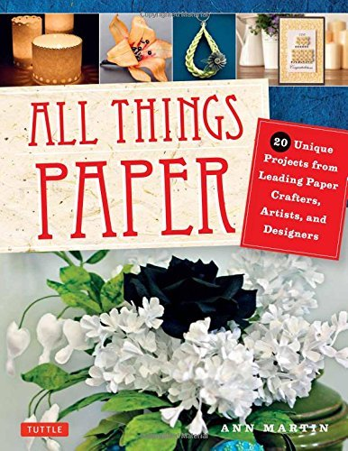 ann-martin-all-things-paper-20-unique-projects-from-leading-paper-crafters-a