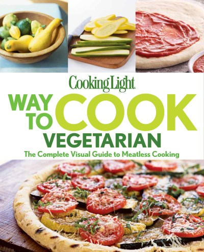 Cooking Light Magazine Way To Cook Vegetarian