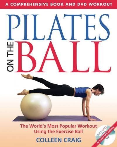Colleen Craig Pilates On The Ball 7 Keys To Improving Your Life Every Day [with DVD Original