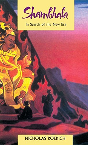 Nicholas Roerich Shambhala In Search Of The New Era Revised