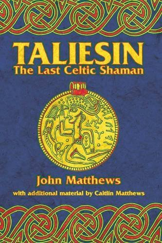 John Matthews Taliesin The Last Celtic Shaman 0002 Edition;