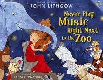 John Lithgow Never Play Music Right Next To The Zoo [with CD (a