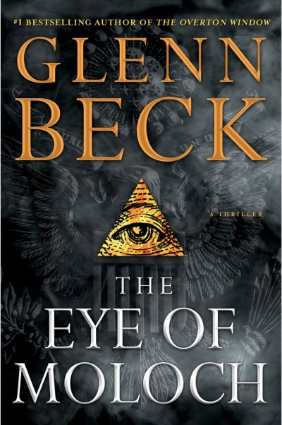 Glenn Beck The Eye Of Moloch