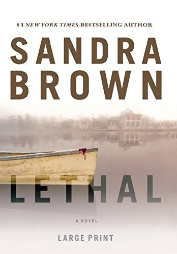 Sandra Brown Lethal (large Type Large Print Edition) Large Print
