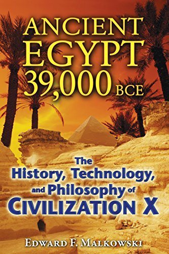 Edward F. Malkowski Ancient Egypt 39 000 Bce The History Technology And Philosophy Of Civili