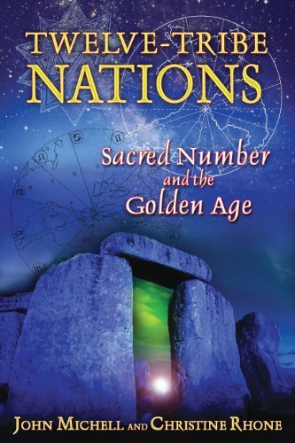 john-michell-twelve-tribe-nations-sacred-number-and-the-golden-age-0003-editionedition-new