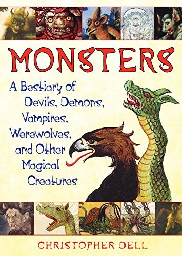 Christopher Dell Monsters A Bestiary Of Devils Demons Vampires Werewolve