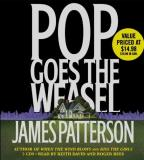 James Patterson Pop Goes The Weasel Abridged
