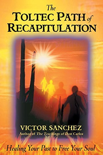 Victor Sanchez The Toltec Path Of Recapitulation Original