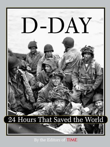 Time Magazine D Day 24 Hours That Saved The World