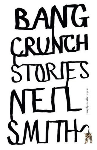 Neil Smith Bang Crunch