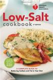 American Heart Association American Heart Association Low Salt Cookbook A Complete Guide To Reducing Sodium And Fat In Yo 0004 Edition;