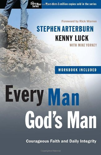 Stephen Arterburn Every Man God's Man Every Man's Guide To...Courageous Faith And Daily