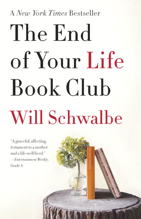 will-schwalbe-the-end-of-your-life-book-club-reprint