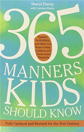 sheryl-eberly-365-manners-kids-should-know-games-activities-and-other-fun-ways-to-help-chi