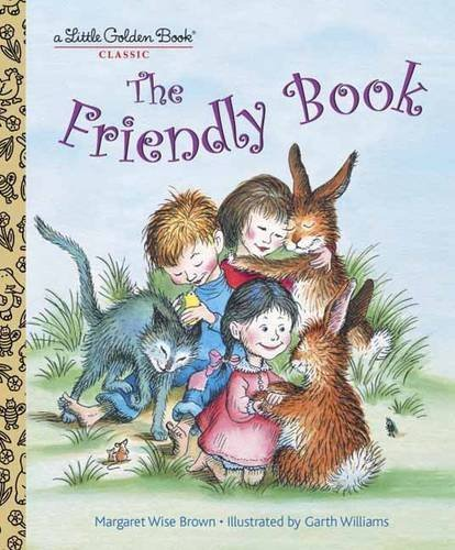 Margaret Wise Brown The Friendly Book
