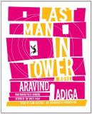 Aravind Adiga Last Man In Tower