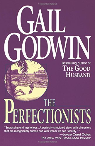 Gail Godwin The Perfectionists