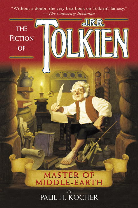 Paul H. Kocher Master Of Middle Earth The Fiction Of J.R.R. Tolk