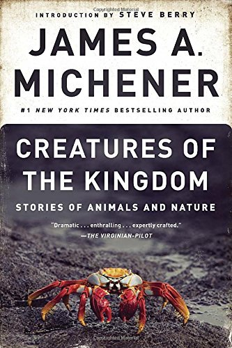 james-a-michener-creatures-of-the-kingdom
