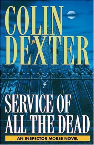 Colin Dexter Service Of All The Dead