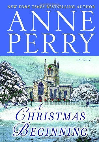 Anne Perry A Christmas Beginning