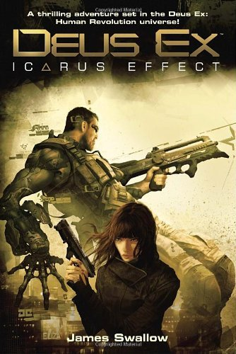 James Swallow Deus Ex Icarus Effect
