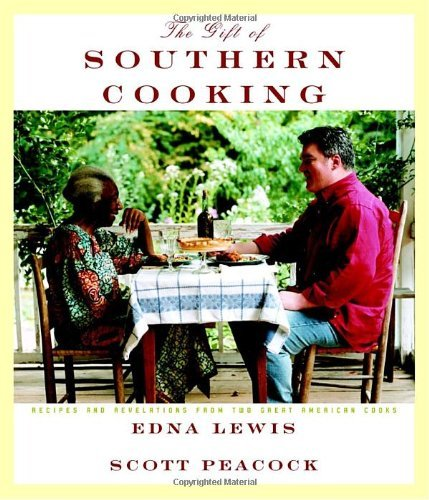 Edna Lewis The Gift Of Southern Cooking Recipes And Revelations From Two Great American C