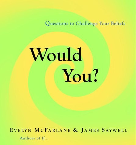 Evelyn Mcfarlane Would You? Questions To Challenge Your Beliefs