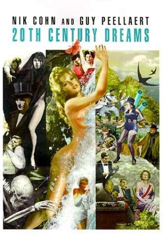 Nik Cohn 20th Century Dreams