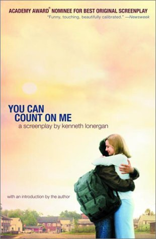 Kenneth Lonergan You Can Count On Me A Screenplay
